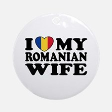 I Love my Romanian Wife Ornament (Round)