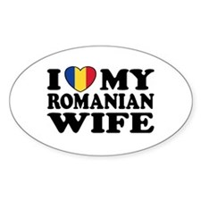 I Love my Romanian Wife Oval Decal
