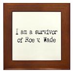 Survivor of Roe v. Wade Framed Tile