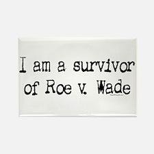 Survivor of Roe v. Wade Rectangle Magnet
