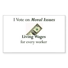 Living Wage Moral Issue Rectangle Decal