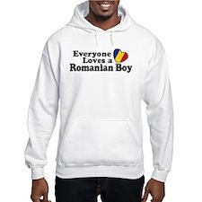Everyone Loves a Romanian Boy Hoodie