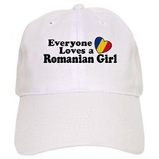 Everyone Loves a Romanian Girl Baseball Cap