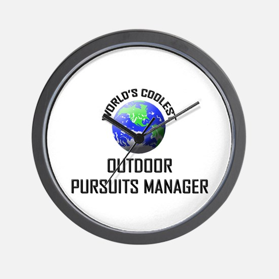 World's Coolest OUTDOOR PURSUITS MANAGER Wall Cloc