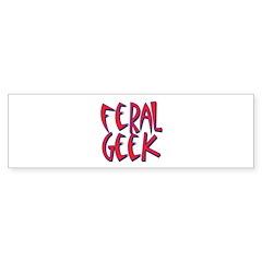 Feral Geek Bumper Bumper Sticker