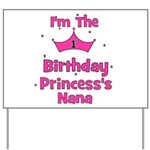 1st Birthday Princess's Nana! Yard Sign