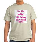 1st Birthday Princess's Nana! Light T-Shirt