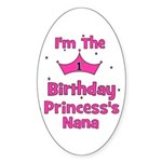 1st Birthday Princess's Nana! Oval Sticker