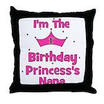 1st Birthday Princess's Nana! Throw Pillow
