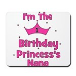 1st Birthday Princess's Nana! Mousepad