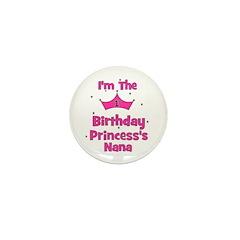 1st Birthday Princess's Nana! Mini Button