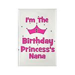 1st Birthday Princess's Nana! Rectangle Magnet
