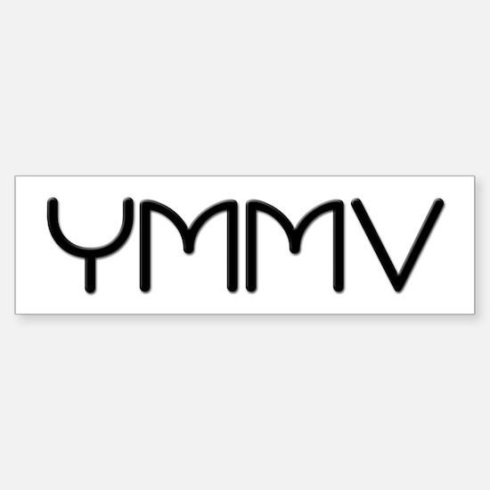 YMMV Bumper Bumper Bumper Sticker
