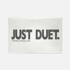 Just Duet! Rectangle Magnet