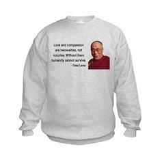 Dalai Lama 15 Sweatshirt