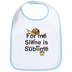Sublime Slime Bib