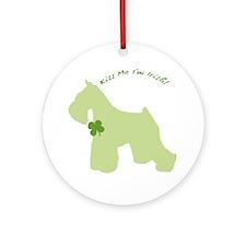 Schnauzer... Kiss Me I'm Irish! Ornament (Round)