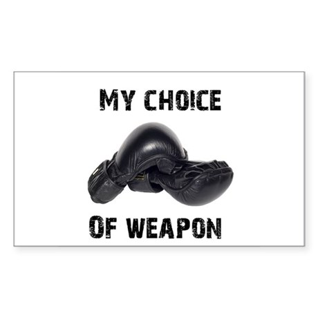 My choice of weapon Rectangle Sticker