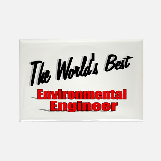 """The World's Best Environmental Engineer"" Rectangl"