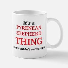It's a Pyrenean Shepherd thing, you would Mugs