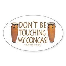 Don't Touch Congas Oval Decal