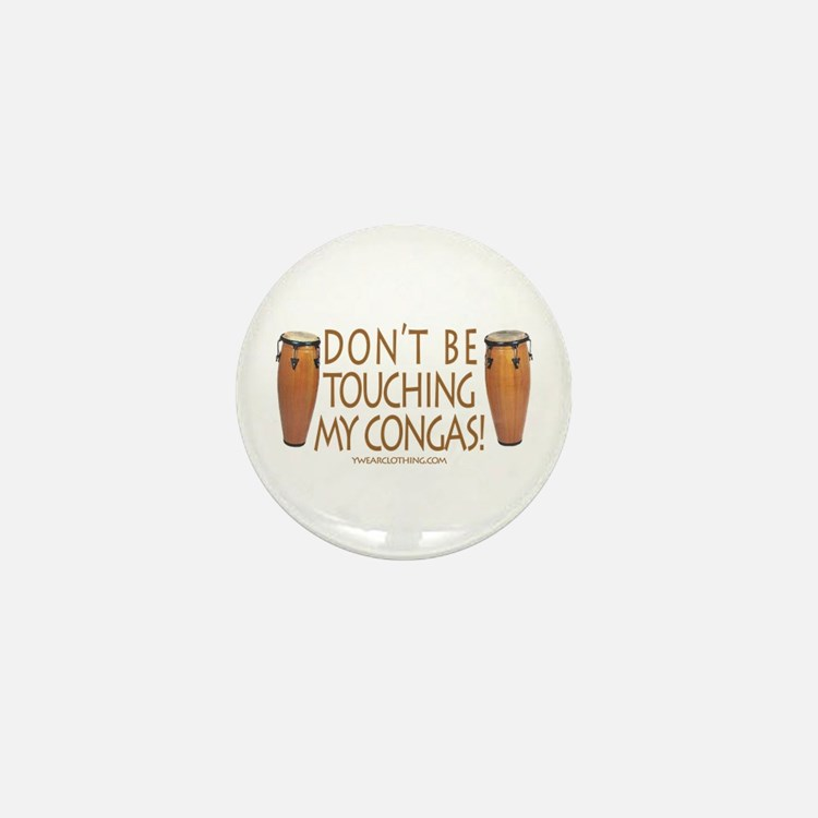 Don't Touch Congas Mini Button