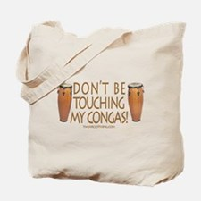Don't Touch Congas Tote Bag