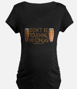 Don't Touch Congas T-Shirt