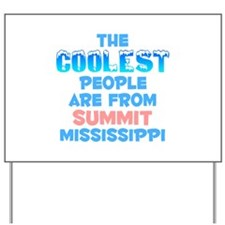 Coolest: Summit, MS Yard Sign