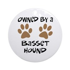 Owned By A Basset Hound Ornament (Round)