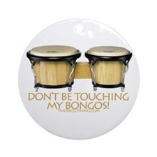 Don't Touch Bongos Ornament (Round)
