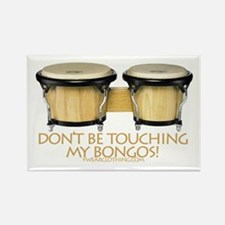 Don't Touch Bongos Rectangle Magnet