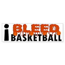 I Bleed Basketball Bumper Bumper Sticker