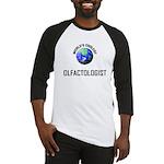 World's Coolest OLFACTOLOGIST Baseball Jersey