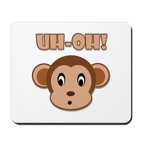 Uh-Oh! Monkey Mousepad