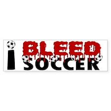 I Bleed Soccer Bumper Bumper Sticker