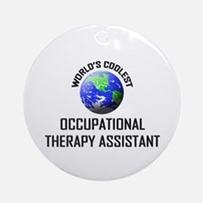 World's Coolest OCCUPATIONAL THERAPY ASSISTANT Orn