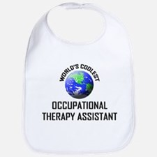 World's Coolest OCCUPATIONAL THERAPY ASSISTANT Bib