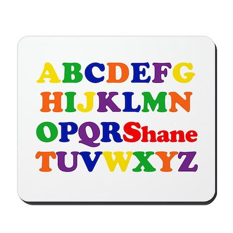 Shane - Alphabet Mousepad
