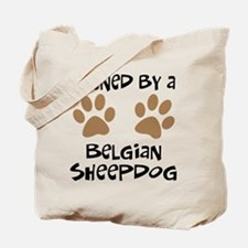 Owned By A Belgian Sheepdog Tote Bag