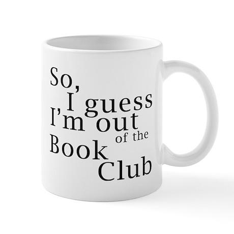 So, I guess I'm out of the Book Club Mug