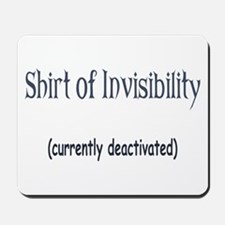 Shirt of Invisibility - curre Mousepad