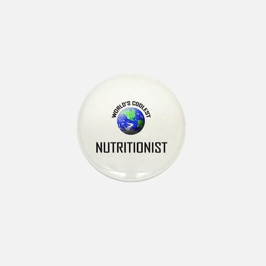 World's Coolest NUTRITIONIST Mini Button
