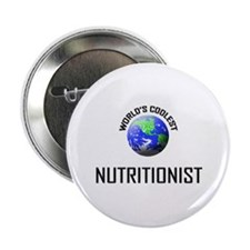 "World's Coolest NUTRITIONIST 2.25"" Button"