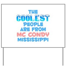 Coolest: Mc Condy, MS Yard Sign