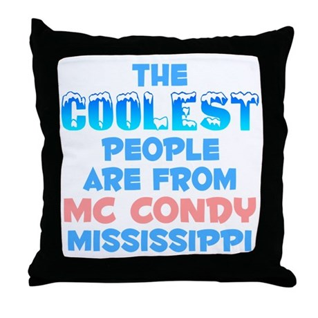Coolest: Mc Condy, MS Throw Pillow