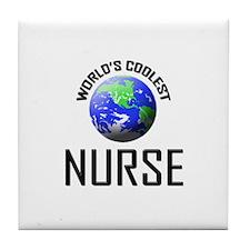 World's Coolest NURSE Tile Coaster