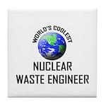 World's Coolest NUCLEAR WASTE ENGINEER Tile Coaste