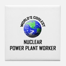 World's Coolest NUCLEAR POWER PLANT WORKER Tile Co