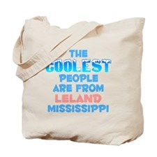 Coolest: Leland, MS Tote Bag